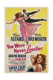 You Were Never Lovelier, Rita Hayworth, Fred Astaire, 1942 Posters