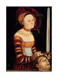 Judith Giclee Print by Lucas Cranach the Elder