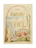 The Book of Thel, Plate 2 (Title Page), 1789 Reproduction procédé giclée par William Blake