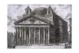 Pantheon of Agrippa, Rome Giclee Print by Giovanni Battista Piranesi