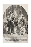 Illustration for the Two Gentlemen of Verona, from 'The Illustrated Library Shakespeare',… Giclee Print by Sir John Gilbert