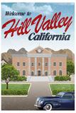 Hill Valley California Retro Travel Plastic Sign Placa de plástico