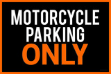 Motorcycle Parking Only Black and Orange Plastic Sign Plastskylt
