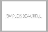 Simple Is Beautiful Plastic Sign Targa di plastica