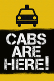 Cabs are Here Jersey Shore TV Plastic Sign Plastikskilt