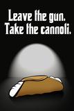 Leave the Gun Take the Cannoli Quote Plastic Sign Muovikyltit