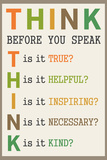 Think Before You Speak Educational Plastic Sign Muovikyltit