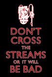 Don't Cross The Streams Movie Plastic Sign Plastic Sign