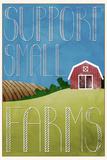 Support Small Farms Plastic Sign Targa di plastica