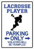 Lacrosse Player Parking Only Sign Poster Pósters