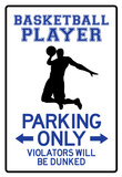 Basketball Player Parking Only Sign Poster Stampa