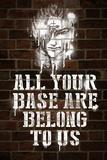 All Your Base Graffiti Video Game Plastic Sign Plastskilt