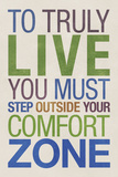 To Truly Live You Must Step Outside Your Comfort Zone Plastic Sign Cartel de plástico