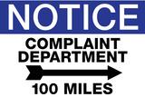 Complaint Department 100 Miles Notice Plastic Sign Placa de plástico