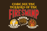 The Terrors of the Fire Swamp Snorg Tees Plastic Sign Cartel de plástico por  Snorg