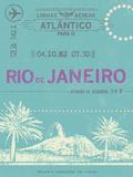 Ticket to Rio de Janeiro Affiche par  The Vintage Collection