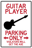 Guitar Player Parking Only Plastic Sign Placa de plástico