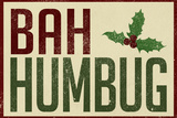 Bah Humbug! Holiday Plastic Sign Plastikskilt