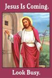 Jesus is Coming Look Busy Funny Plastic Sign Cartel de plástico por  Ephemera