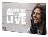 Bob Marley - Wake Up & Live Cartel de madera