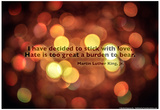 Stick With Love Martin Luther King Jr. Quote Print