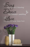 Dance, Sing, Love (sticker murale) Decalcomania da muro