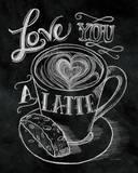 Love You a Latte No Border Poster von Mary Urban