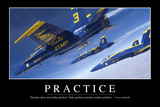 Practice: Inspirational Quote and Motivational Poster Fotografie-Druck