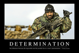 Determination: Inspirational Quote and Motivational Poster Stampa fotografica