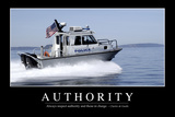 Authority: Inspirational Quote and Motivational Poster Stampa fotografica