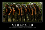 Strength: Inspirational Quote and Motivational Poster Fotografie-Druck