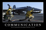 Communication: Inspirational Quote and Motivational Poster Reproduction photographique