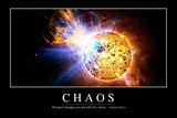 Chaos: Inspirational Quote and Motivational Poster Poster