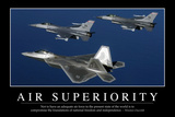 Air Superiority: Inspirational Quote and Motivational Poster Fotografie-Druck