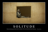 Solitude: Inspirational Quote and Motivational Poster Fotografie-Druck