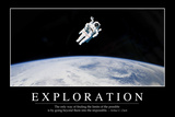 Exploration: Inspirational Quote and Motivational Poster Fotografie-Druck