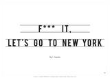 Let's Go to New York Affiches par Antoine Tesquier Tedeschi