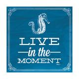 Live in the Moment Blue Giclée-Premiumdruck von Katie Pertiet