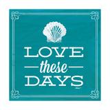 Love These Days Blue Giclée-Premiumdruck von Katie Pertiet