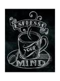 Espresso Your Mind Premium-giclée-vedos tekijänä Mary Urban