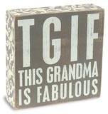 Grandma Is Fabulous Box Sign Placa de madeira