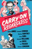 Carry on Regardless Plakater