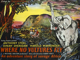 Where No Vultures Fly Posters