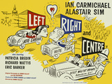 Left, Right and Centre Plakater