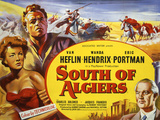 South of Algiers Posters