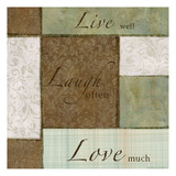 Live-Laugh Love Pôsteres por Kristin Emery
