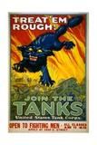 Treat 'Em Rough! Join the Tanks Poster Gicléedruk van August William Hutaf