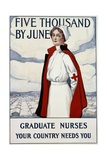 Five Thousand Nurses by June - Graduate Nurses Your Country Needs You Poster Giclee Print by Carl Rakeman