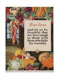 Eat Less and Let Us Be Thankful Giclee Print