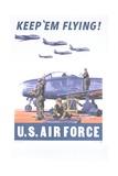 Keep 'Em Flying - U.S. Air Force Poster Giclee Print